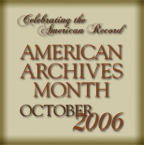 American Archives Month 2006